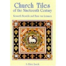 Church Tiles of the Nineteenth Century (shire Album)