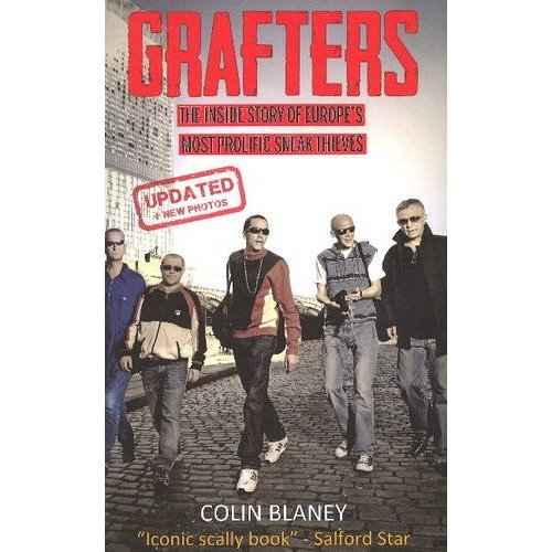 Grafters:  The Inside Story of the Europe's Most Prolific Sneak Thieves