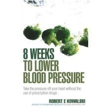 8 Weeks to Lower Blood Pressure