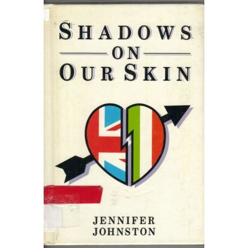 Shadows on Our Skin (New Windmills)