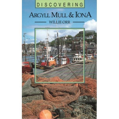 Discovering Argyll, Mull and Iona