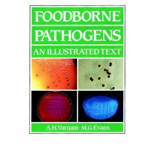 Foodborne Pathogens: An Illustrated Text