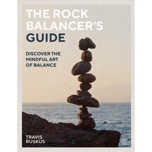 The Rock Balancer's Guide