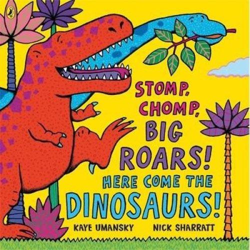 Stomp, Chomp, Big Roars!