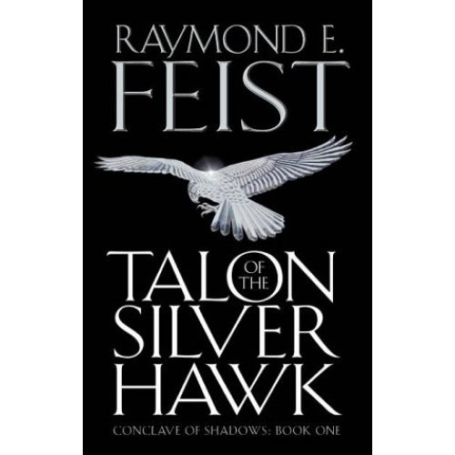 Conclave of Shadows (1) - Talon of the Silver Hawk