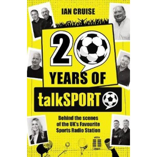Twenty Years Of talkSPORT - Ian Cruise