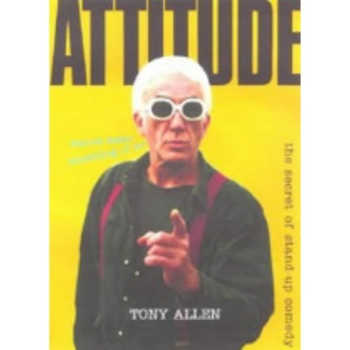 Attitude - wanna make something of it? : The Secret of Stand-Up Comedy