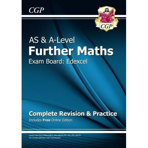 New AS & A-Level Further Maths for Edexcel: Complete Revision & Practice with Online Edition (CGP A-Level Maths)