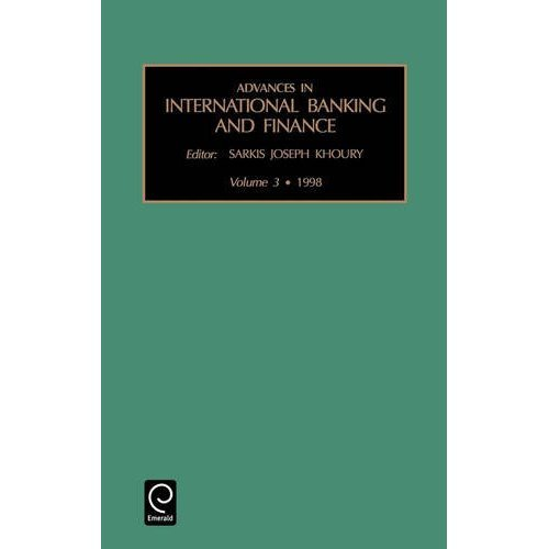 Advances in International Banking and Finance, Volume 3 (Advances in International Banking & Finance)