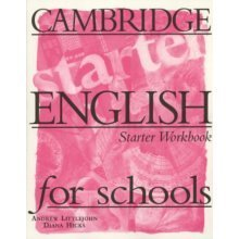 Cambridge English for Schools Starter Workbook
