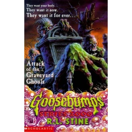 Attack of the Graveyard Ghouls (Goosebumps 2000)