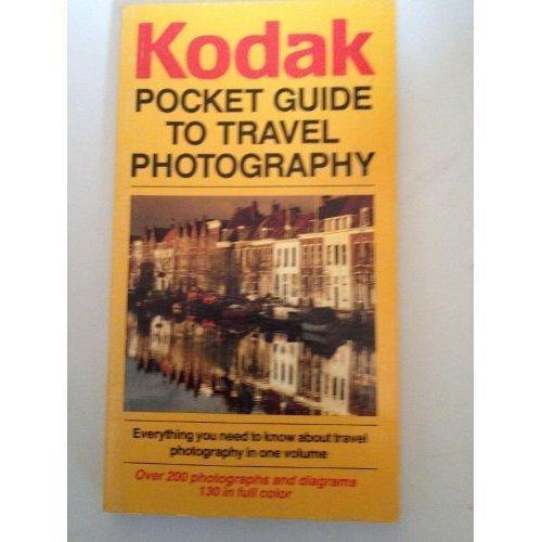 Kodak Pocket Guide to Travel Photography (Kodak Pocket Guides)