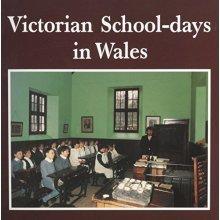 Victorian School-days in Wales