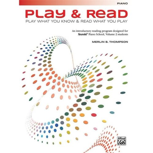 Alfred 00-47757 Play & Read, Play What You Know & Read What You Play